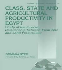 Class, State and Agricultural Productivity in Egypt by Graham Dyer image
