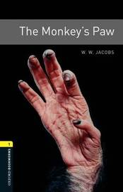 Oxford Bookworms Library: Level 1:: The Monkey's Paw by Jacobs