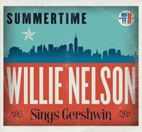 Summertime: Willie Nelson Sings Gershwin by Willie Nelson