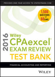 Wiley CPAexcel Exam Review 2016 Test Bank by O.Ray Whittington