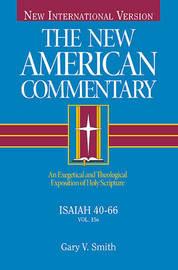 Isaiah 40-66 by Gary V. Smith