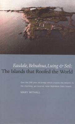 The Islands that Roofed the World by Mary Withall
