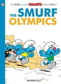 Smurfs #11: The Smurf Olympics, The by Peyo