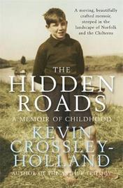 The Hidden Roads by Kevin  Crossley-Holland image