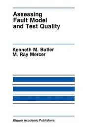 Assessing Fault Model and Test Quality by Kenneth M. Butler