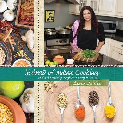 Sutras of Indian Cooking by Geramin La Brie