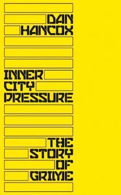 Inner City Pressure by Dan Hancox image