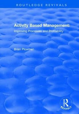 Activity Based Management by Brian Plowman image