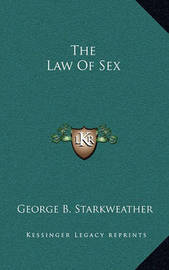 The Law of Sex by George B Starkweather