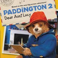 Paddington 2: Dear Aunt Lucy by Thomas Macri