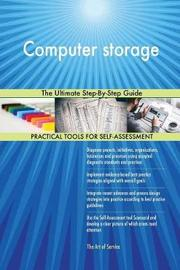 Computer storage The Ultimate Step-By-Step Guide by Gerardus Blokdyk image