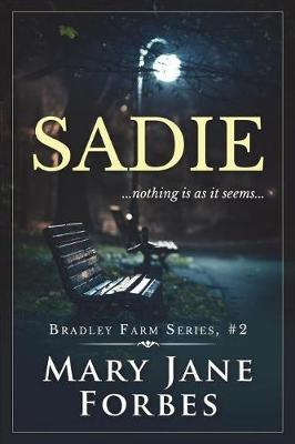 Sadie by Mary Jane Forbes