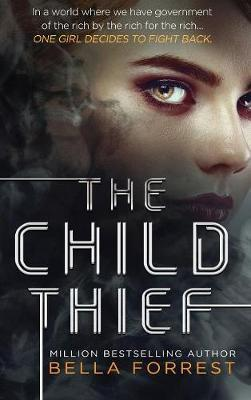The Child Thief | Bella Forrest Book | In-Stock - Buy Now | at