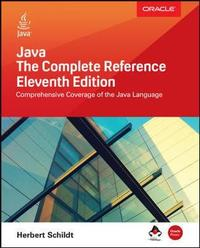 Java: The Complete Reference, Eleventh Edition by Herbert Schildt