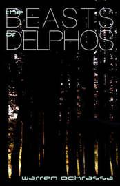 The Beasts of Delphos by Warren Ockrassa image