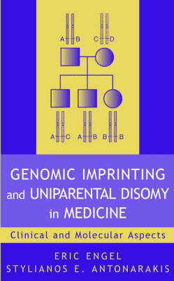 Genomic Imprinting and Uniparental Disomy in Medicine by Eric Engel image