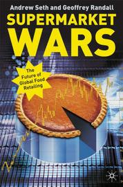Supermarket Wars by A. Seth