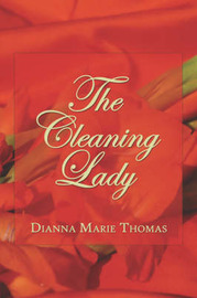The Cleaning Lady by Dianna Marie Thomas image