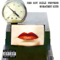 Red Hot Chili Peppers Greatest Hits by Red Hot Chili Peppers