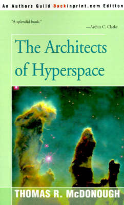 The Architects of Hyperspace by Thomas R. McDonough