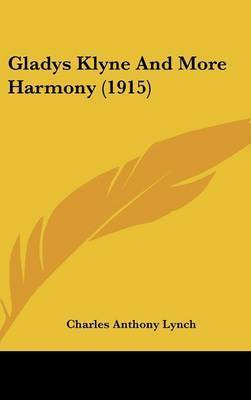 Gladys Klyne and More Harmony (1915) by Charles Anthony Lynch