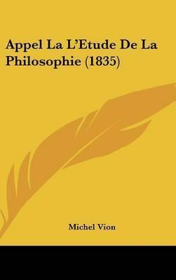Appel La L'Etude de La Philosophie (1835) by Michel Vion