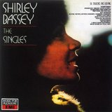 THE SHIRLEY BASSEY SINGLES ALBUM by Shirley Bassey