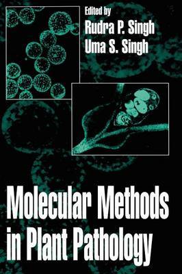 Molecular Methods in Plant Pathology by U.S. Singh