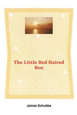The Little Red Haired Boy by James Schubbe image