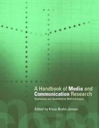 Handbook of Media and Communications Research: Qualitative and Quantitative Methodologies image