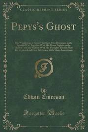 Pepys's Ghost by Edwin Emerson