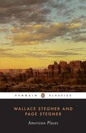 American Places by Wallace Stegner