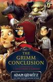 The Grimm Conclusion by Adam Gidwitz