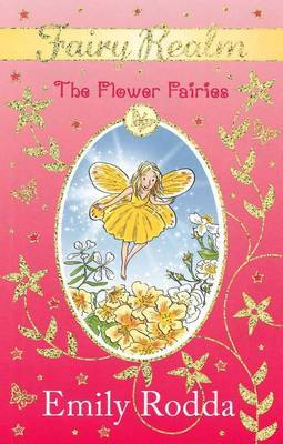 The Flower Fairies (Fairy Realm #2) by Emily Rodda