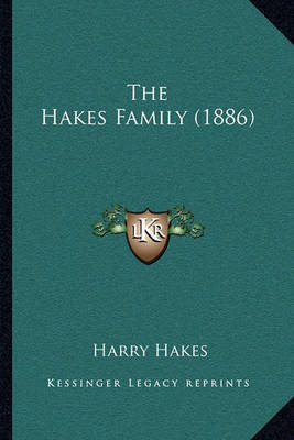The Hakes Family (1886) by Harry Hakes