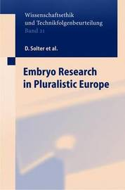 Embryo Research in Pluralistic Europe by Davor Solter