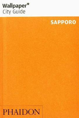Wallpaper* City Guide Sapporo by Wallpaper*