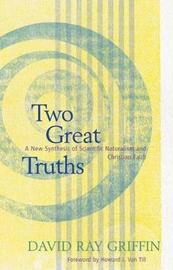 Two Great Truths by David Ray Griffin
