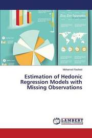 Estimation of Hedonic Regression Models with Missing Observations by Rashed Mohamed