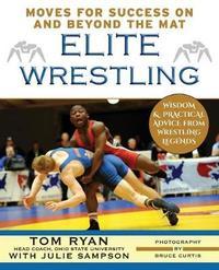 Elite Wrestling by Tom Ryan