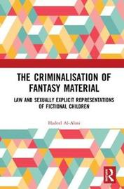 The Criminalisation of Fantasy Material by Hadeel Al-Alosi