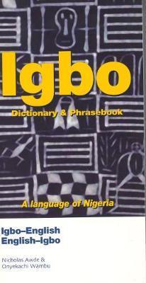 Igbo-English / English-Igbo Dictionary & Phrasebook by Nicholas Awde image