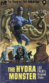 The Phantom: The Complete Avon Novels: Volume #8 The Hydra Monster by Lee Falk