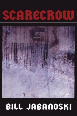Scarecrow by Bill Jabanoski