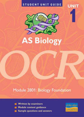 AS Biology OCR: Biology Foundation Unit Guide: unit , module 2801 by Richard Fosbery image