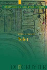 Tobit by Joseph A Fitzmyer