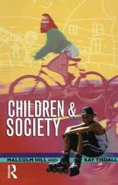 Children and Society by Malcolm Hill image