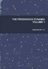 The Prodigious Dynamix by Tosin Taiyese