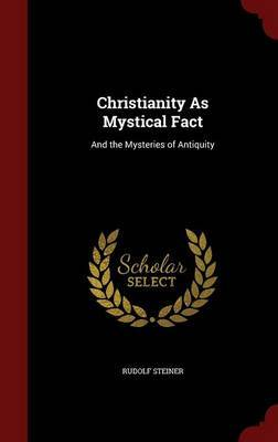 Christianity as Mystical Fact by Rudolf Steiner image