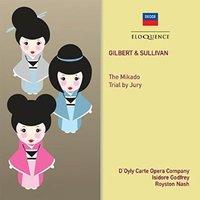 Gilbert & Sullivan: The Mikado; Trial by Jury by D'Oyly Carte Opera Company